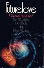Futurelove: A Science Fiction Triad