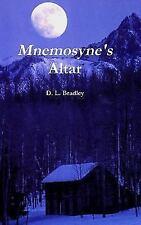 Mnemosyne's Altar by D. L. Bradley (2015, Hardcover)
