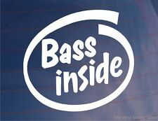 BASS INSIDE Funny Novelty Car/Van/Window/Bumper/Door/Laptop Vinyl Sticker/Decal