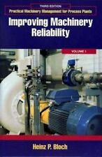 Practical Machinery Management for Process Plants: Improving Machinery...