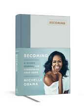 Becoming: A Guided Journal for Discovering Your Voice by Michelle Obama HC 2019
