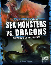 Sea Monsters vs. Dragons: Showdown of the Legends (Edge Books: Monster Wars), Mi