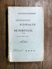 Duc de la Salle de Rochemaure IMPRESSIONS D'ESPAGNE & DE PORTUGAL Fév/Mars 1905