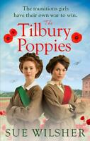 The Tilbury Poppies, Wilsher, Sue, New condition, Book