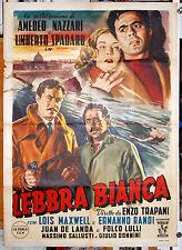 manifesto 2F film LEBBRA BIANCA (COCAINA) Ermanno Randi Lois Maxwell 1951