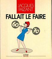 Fallait le faire - Jacques Faizant - Livre - 462201 - 2213432