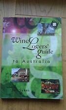 Wine Lover's Guide to Australia, Jill Sykes, 1999