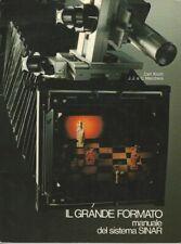 """Libro """"Il grande formato"""" Manuale del sistema Sinar fotocamere a banco ottico"""