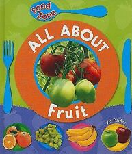 All About Fruit (Qeb Food Zone) by Vic Parker