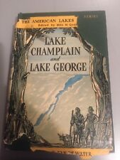 Vintage Book, Lake Champlain And Lake George, Van De Water, Author Signed, 1946