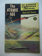 THE ATOMIC AGE  CLASSIC ILLUSTRATED #156A  (1960)  6.0 FN