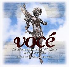 Voce An Intimate Expression Of Faith Offered By The Human Voice, The Choir Of Tr