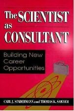 The Scientist as Consultant: Building New Career Opportunities