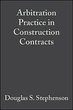 Arbitration Practice in Construction 5e, Good Condition Book, Stephenson, Dougla