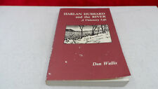 Harlan Hubbard and the River : A Visionary Life by Don Wallis (1989, Paperback)