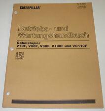 Betriebsanleitung und Wartungsanleitung Caterpillar Gabelstapler V70F V80F V90F