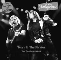 TERRY & THE PIRATES - ROCKPALAST WEST COAST LEGENDS VOL.5 2 CD NEU