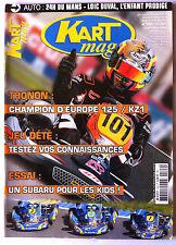 Kart Mag n°122; 24 H du Mans/ Champion d'europe 125/ KZ1/ Essai Subaru Kids