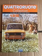 """QUATTRORUOTE COLLECTION """" FIAT 128 """" FABBRI EDITORI FASCICOLO"""