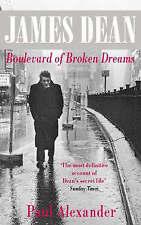 James Dean: Boulevard of Broken Dreams, By Alexander, Paul,in Used but Acceptabl