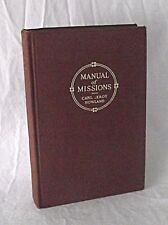 Manual of Missions Carl Leroy Howland 1913 Missionary Work World Gospel Religion