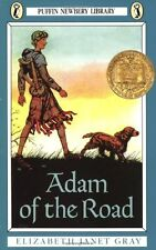 Adam of the Road (Newbery Library, Puffin) by Elizabeth Janet Gray