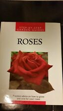 ROSES STEP BY STEP GARDEN GUIDES HC