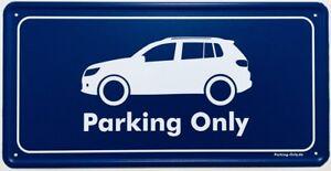 Parking Only - VW Tiguan MK1 - Aluminiumschild