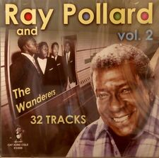 RAY POLLARD & The Wanderers - Volume #2 - 32 Tracks