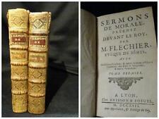 Sermons de Morale a Prechez Devant le Roy  M. Flechier – Vol. 1-2 Lyon 1713