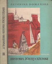 The Story of a Yellow Cizem, Historia Zoltej Cizemki, Domanska, 1959 HB Children