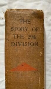 The Story Of The 29th Division. Captain Stair Gillion (KOSB). 1st Edition.
