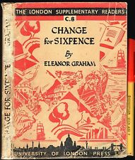 1937 Children's LONDON SUPPLEMENTARY School READERS CHANGE FOR SIXPENCE Graham