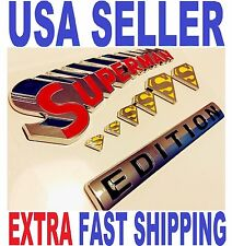 SUPERMAN EDITION emblem car TOOLES TRUCK boat SUV LOGO decal SIGN iPhone 7 6 5 4