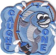"FISHING - ""CAUGHT ONE"" - IRON ON EMBROIDERED PATCH - SPORT - FISH"