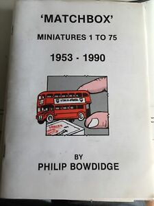 'Matchbox' Miniatures 1 To 75 1953-1990 By Philip Bowdidge Scarce Model Cars