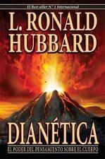 Dianetica : La Ciencia Moderna de la Salud Mental by L. Ron Hubbard (SPANISH)