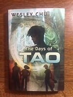 """Days of Tao"", Wesley Chu, brand new original signed copy. Subterranean Press."