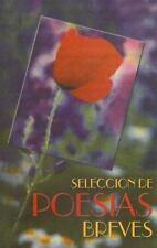 Seleccion De Poesias Breves (Spanish Edition)