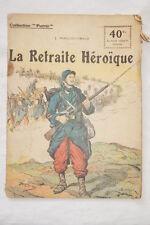 COLLECTION PATRIE N°72 LA RETRAITE HEROIQUE OSWALD 1918 ILLUSTRE