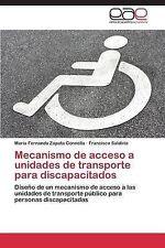 USED (LN) Mecanismo de acceso a unidades de transporte para discapacitados: Dise