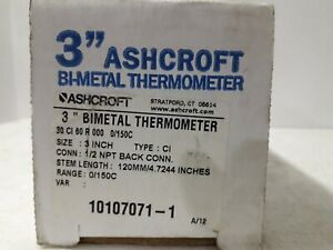 "Ashcroft 3"" BI-Metal Thermometer 30ci R000 0/150C 120mm 10107071-1"