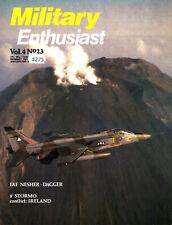MILITARY ENTHUSIAST V4 N23 NORTHERN IRELAND ULSTER_IAF NESHER DAGGER_AMI G-91Y_C