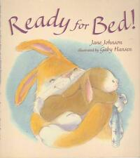 READY FOR BED - JOHNSON - PICTURE BOOK -LARGE FORMAT BIGGER THAN THE SCANNER BED