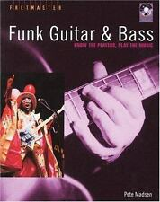 Fretmaster: Funk Guitar and Bass : Know the Players Play the Music Pete Madsen