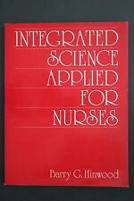 *RARE* INTEGRATED SCIENCE APPLIED FOR NURSES Barry G. Hinwood (Paperback, 1985)