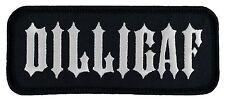 "DILLIGAF (44131-L22) Motorcycle Biker Vest Patch FREE SHIPPING 1.6""x4"""