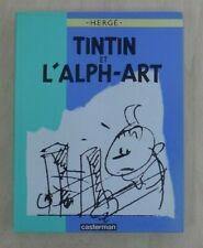 Tintin et l'Alph-Art EO Casterman 1986 Hergé dédicace de Denis Schmit