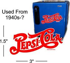 "3""  PEPSI SCRIPT 40'S STYLE  FOR SODA POP VENDING MACHINE COOLER OR GUMBALL"