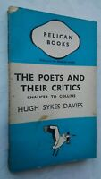 HUGH SYKES DAVIES THE POETS AND THEIR CRITICS 1ST/1 1943 PENGUIN PELICAN A79